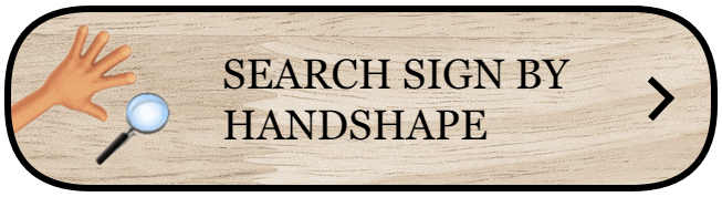 SEARCH SIGN BY HANDSHAPE